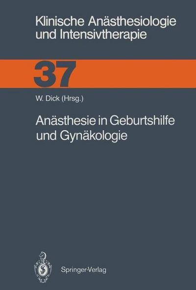 Anasthesie in Geburtshilfe und Gynakologie