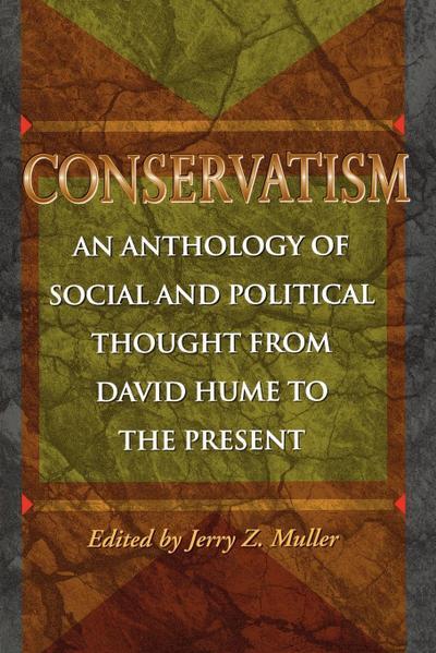 Conservatism - Jerry Z. Muller