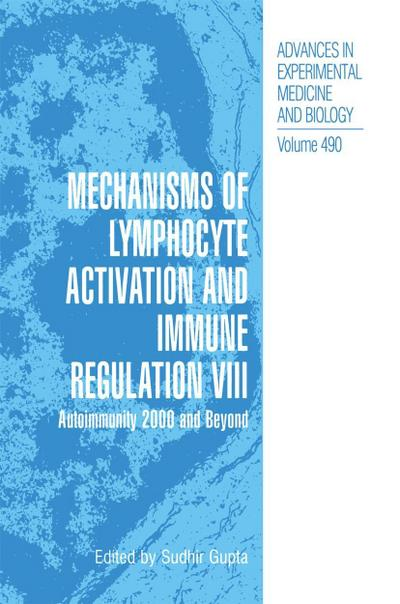 Mechanisms of Lymphocyte Activation and Immune Regulation VIII