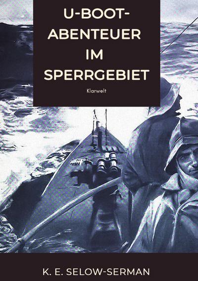 U-Boot-Abenteuer im Sperrgebiet