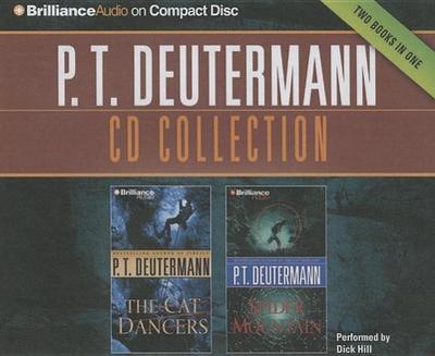 P.T. Deutermann Collection 1: The Cat Dancers, Spider Mountain