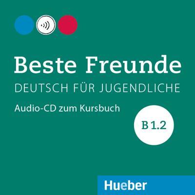 Beste Freunde B1/2. Audio-CD zum Kursbuch
