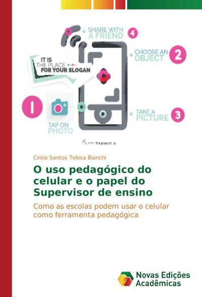 O uso pedagógico do celular e o papel do Supervisor de ensino