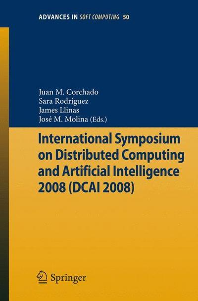 International Symposium on Distributed Computing and Artificial Intelligence 2008 (DCAI´08)