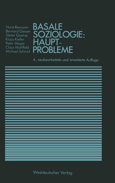 Basale Soziologie: Hauptprobleme (Studienreihe Gesellschaft) - VS Verlag Fãr Sozialwissenschaften - Taschenbuch, Deutsch, HORST REIMANN, ,