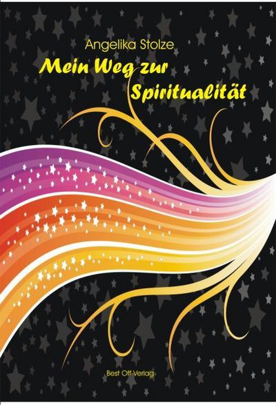 Mein Weg zur Spiritualität