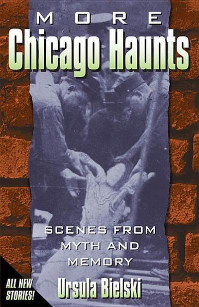 MORE CHICAGO HAUNTS