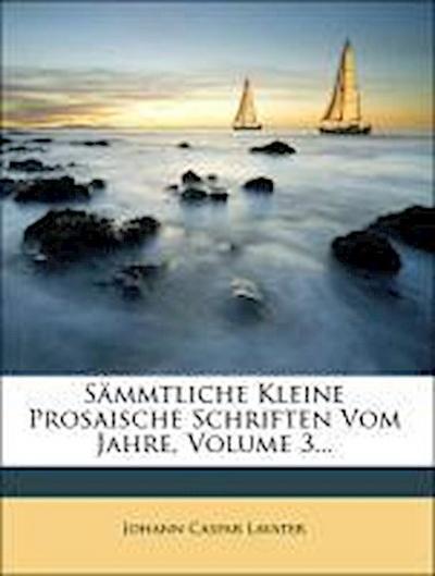 Sämmtliche kleinere prosaische Schriften vom Jahr 1763-1783: Briefe.