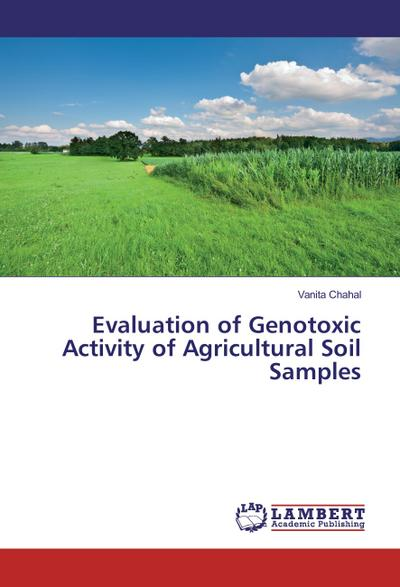 Evaluation of Genotoxic Activity of Agricultural Soil Samples