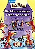 Lesepiraten. Die Monsterfänger retten die Schule