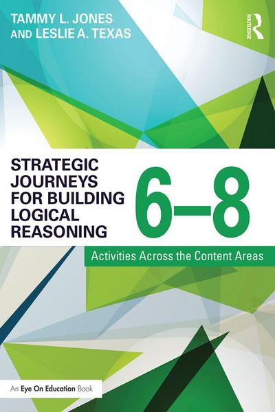 Strategic Journeys for Building Logical Reasoning, 6-8