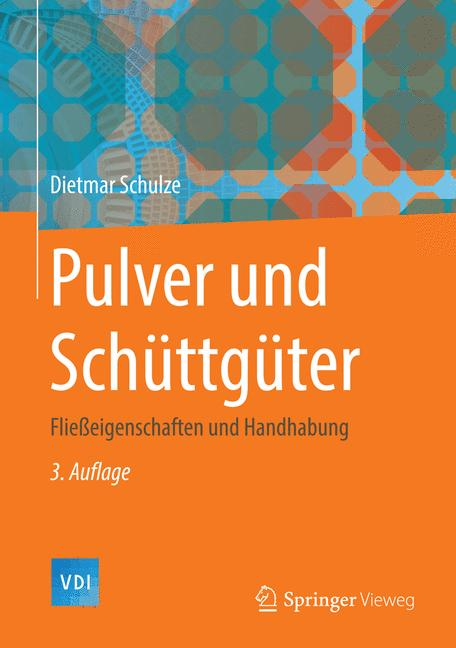 Dietmar Schulze / Pulver und Schüttgüter /  9783642538841