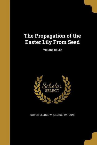 PROPAGATION OF THE EASTER LILY
