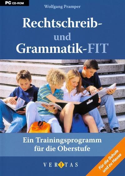 Rechtschreib- und Grammatik-FIT. Ein Trainingsprogramm für die Oberstufe ab dem 9. Schuljahr CD-ROM für Windows Vista; XP; 2000; NT; ME; 98