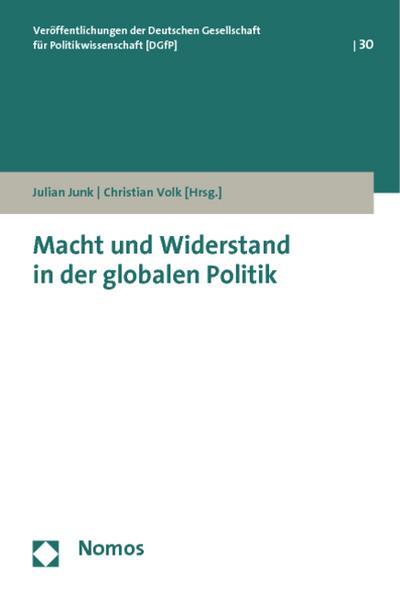 Macht und Widerstand in der globalen Politik