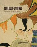 Henri de Toulouse-Lautrec; Die menschliche Komödie   ; Deutsch; 20 schw.-w. Abb., 135 farb. Abb. -