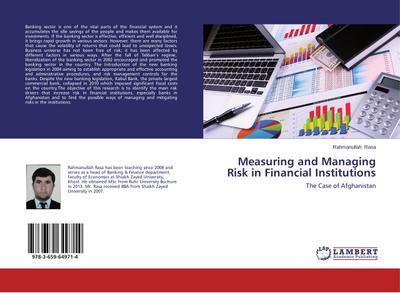 Measuring and Managing Risk in Financial Institutions