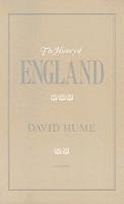 The History of England, Volume 1: From the Invasion of Julius Caesar to the Revolution in 1688