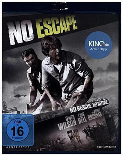 No Escape - No Rescue. No Refuge.