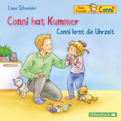 Conni hat Kummer / Conni lernt die Uhrzeit, 1 Audio-CD
