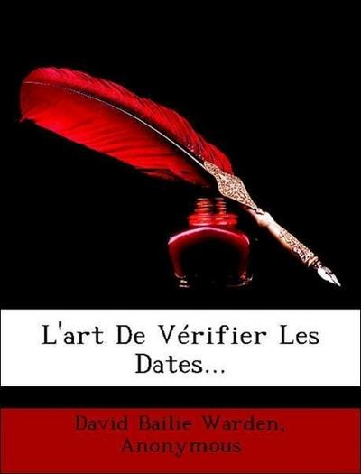 L'art De Vérifier Les Dates...