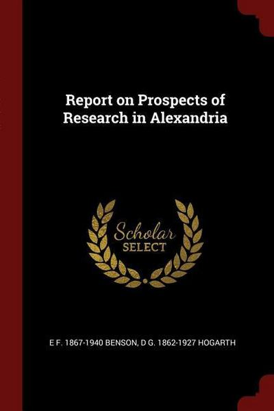 Report on Prospects of Research in Alexandria