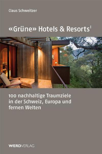 'Grüne' Hotels und Resorts