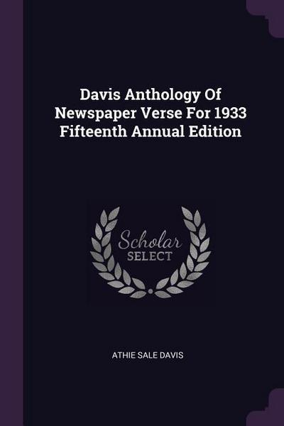 Davis Anthology of Newspaper Verse for 1933 Fifteenth Annual Edition