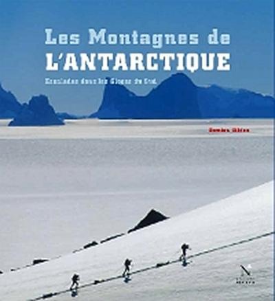 La Terre de la Reine Maud - Les Montagnes de l'Antarctique