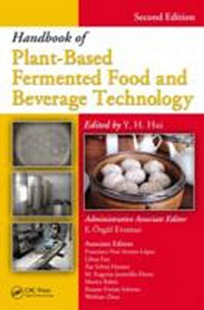 Handbook of Plant-Based Fermented Food and Beverage Technology