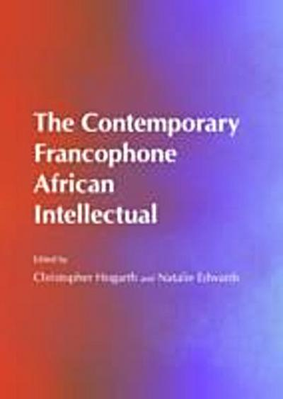 Contemporary Francophone African Intellectual