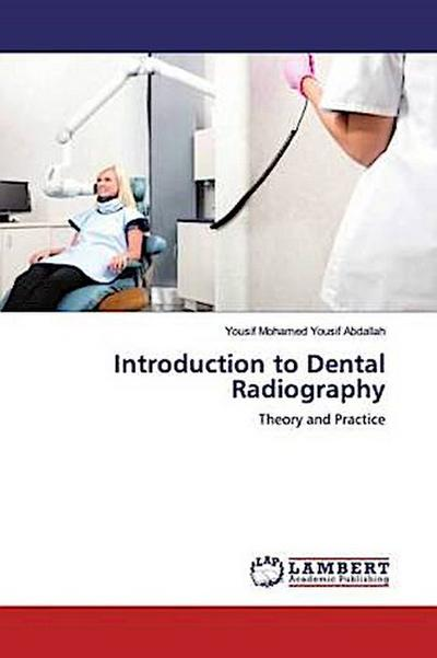 Introduction to Dental Radiography