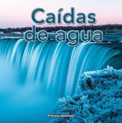 Caídas de Agua: Waterfalls