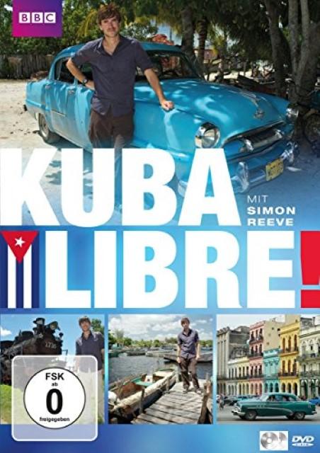 Kuba Libre! (BBC Doku), Simon Reeve