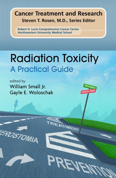 Radiation Toxicity: A Practical Medical Guide