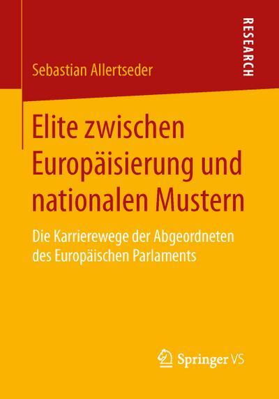 Elite zwischen Europäisierung und nationalen Mustern