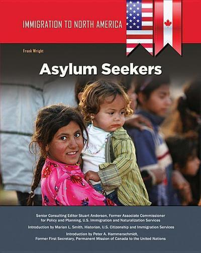 Immigration to North America: Asylum Seekers