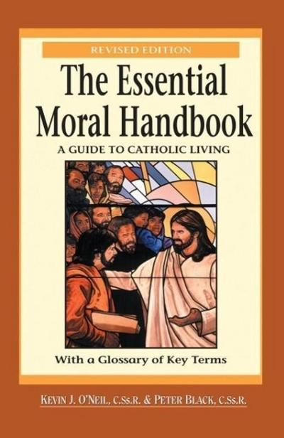 Essential Moral Handbook: A Guide to Catholic Living, Revised Edition