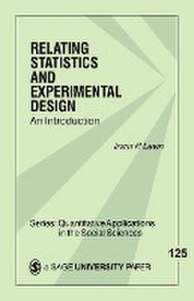 Relating Statistics & Experimental Design: An Introduction