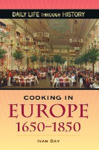 Cooking in Europe, 1650-1850