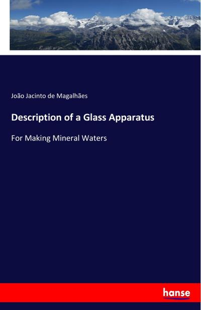 Description of a Glass Apparatus