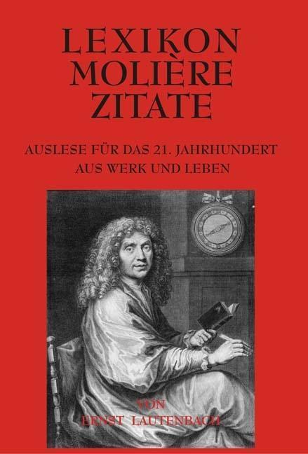 Lexikon Molière Zitate, Ernst Lautenbach