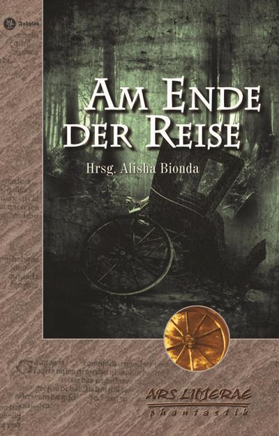 Am Ende der Reise: Anthologie (ARS LITTERAE)