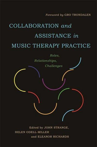 Collaboration and Assistance in Music Therapy Practice