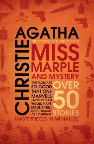 Miss Marple - Miss Marple And Mystery. Over 50 Stories.