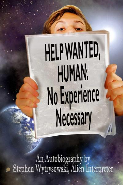 Help Wanted Human: Experience Necessary