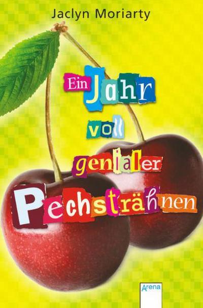 Ein Jahr voll genialer Pechsträhnen   ; Taschenbuch Jugendbuch ; Übers. v. Markus, Anne; Deutsch;