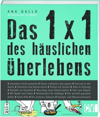Das 1x1 des häuslichen Überlebens; Ill. v. Swasky; Übers. v. Grzimek, Hanna; Deutsch; durchgeh. vierfarbig