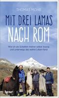 Mit drei Lamas nach Rom