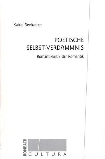 Poetische Selbst-Verdammnis Katrin Seebacher